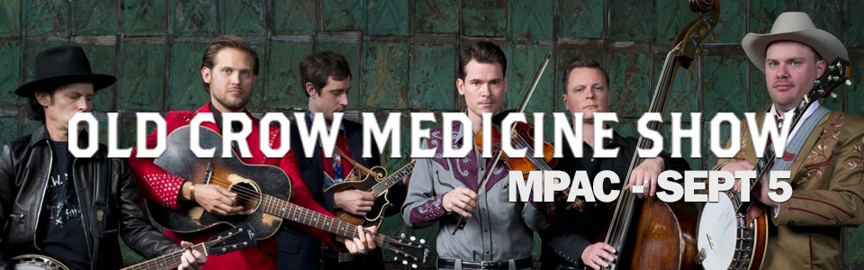 Old Crow Medicine Show at the MPAC on September 5