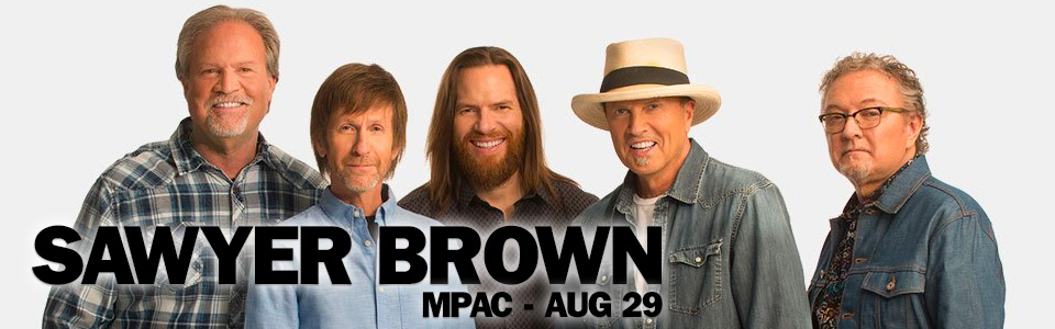 Sawyer Brown at the MPAC on August 29th