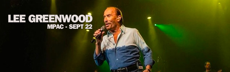 Lee Greenwood at the MPAC on September 22